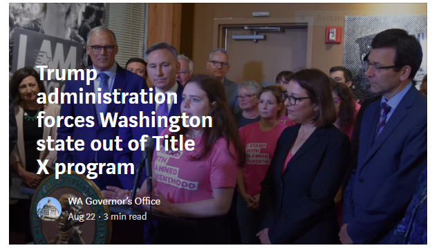 Trump administration forces Washington state out of Title X program