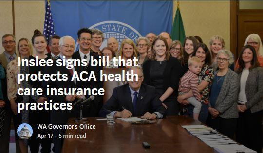 Inslee signs bill that protects ACA health care insurance practices