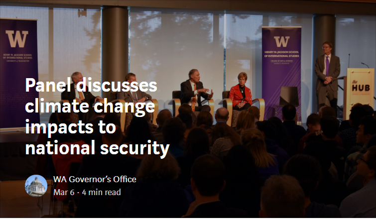 Gov. Inslee discusses the risks to national security caused by climate change on a panel at University of Washington.