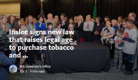 Inslee signs new law that raises legal age to purchase tobacco and vapingproducts