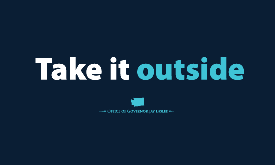 """Graphic stating """"Take it Outside"""""""